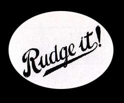 rudge it