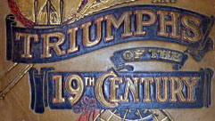 triumphs-of-the-19th-century